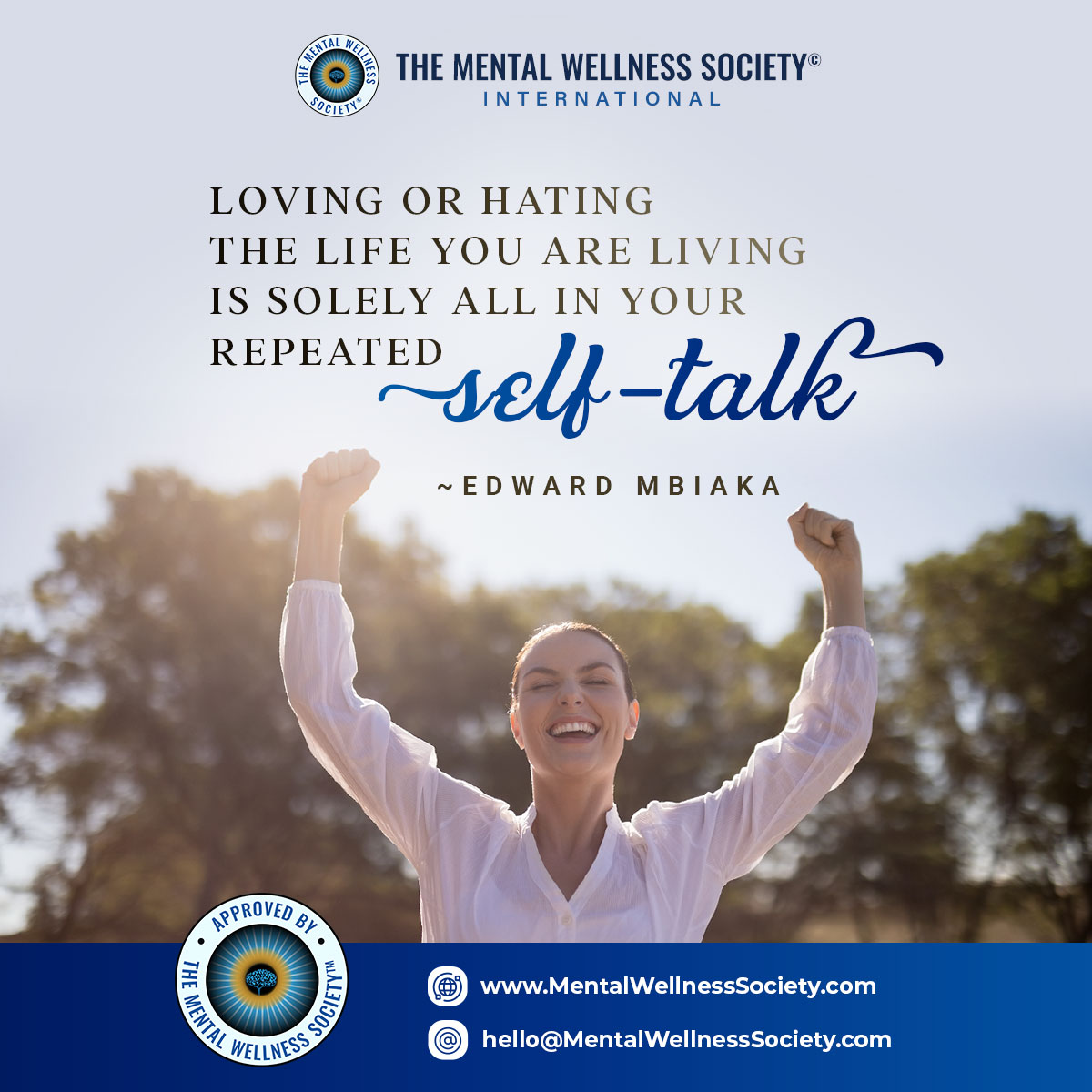 Loving or hating the life you are living is solely all in your repeated self-talk