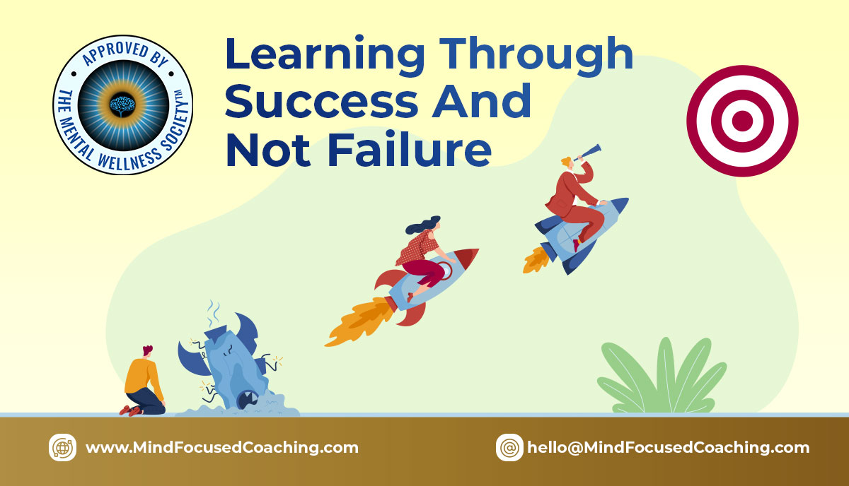 Learning-through-success-and-not-failure
