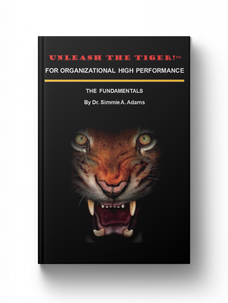 Unleash the Tiger! For Organizational High Performance